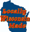 Locally Wisconsin Made [home link]